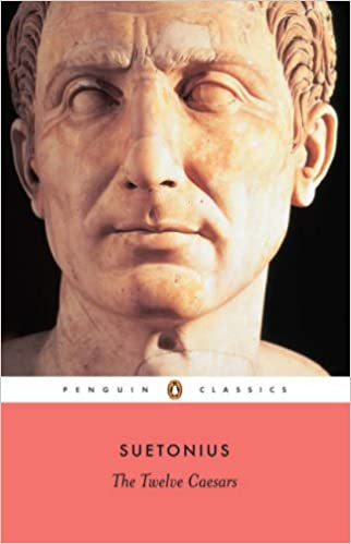 Colour Classics Twelve Caesars (Penguin Classics) Paperback – International Edition, August 29, 2006 by Suetonius (Author), Robert Graves (Translator), Michael Grant (Foreword)