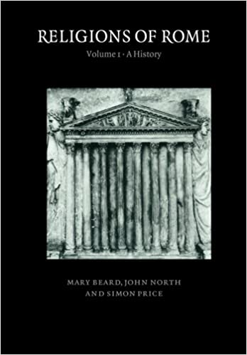 Religions of Rome: Volume 1: A History Revised Edition by Mary Beard (Author)