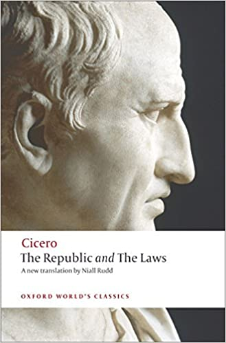 The Republic and The Laws (Oxford World's Classics) Reissue Edition by Cicero (Author), Jonathan Powell (Editor), Niall Rudd (Translator)