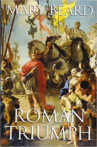 The Roman Triumph by Mary Beard (Author)