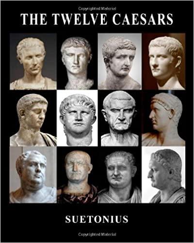 The Twelve Caesars Paperback – August 28, 2013 by Suetonius (Author)